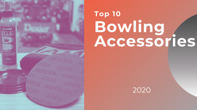 Top 10 Bowling Accessories from 2020
