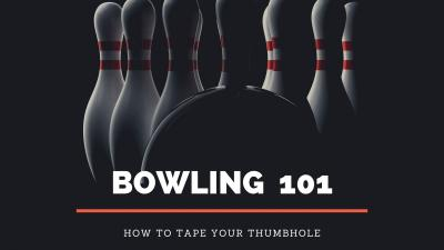 Bowling 101: How to Tape Your Thumbhole
