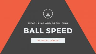 Ball Speed: Measuring and Optimizing Your Bowling Ball's Speed