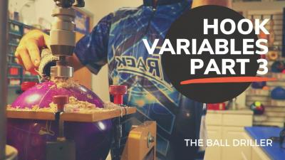 Hook Variables: Part 3 | The Ball Driller