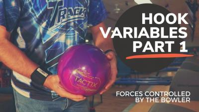 Hook Variables: Part 1 | Forces Controlled by the Bowler